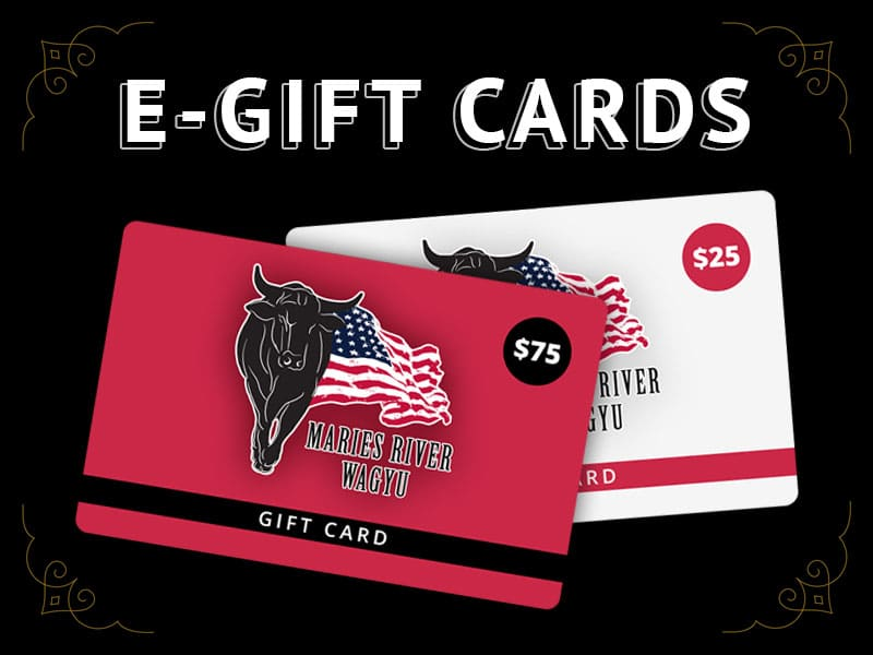 Maries River Wagyu e-gift cards