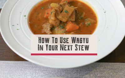 How To Use Wagyu In Your Next Stew